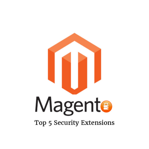 Top 5 Security Extensions for Magento