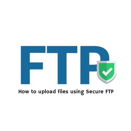 How to upload files using secure FTP